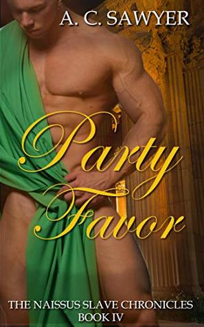 Party Favor (The Naissus Slave Chronicles #4)