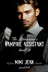 The Librarian's Vampire Assistant 2 (The Librarian's Vampire Assistant #2)