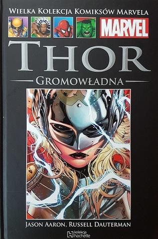 Thor: Gromowładna (Wielka Kolekcja Komiksów Marvela, #148)