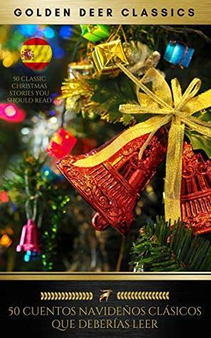 50 Cuentos navideños clásicos que deberías leer