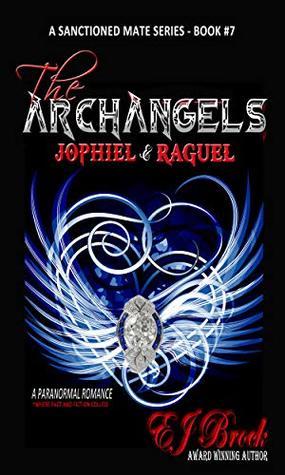 The Archangels Jophiel and Raguel (Sanctioned Mate #7)