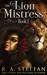 The Lion Mistress: Book 1 (The Eburosi Chronicles, #5)