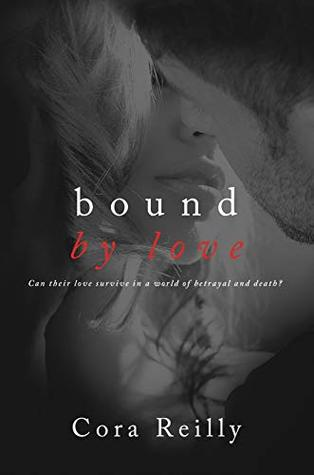 Bound By Love (Born in Blood Mafia Chronicles)