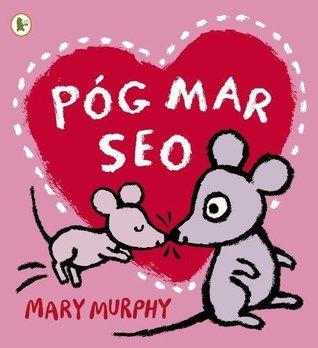 Pog Mar Seo (A Kiss Like This)