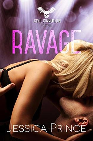 Ravage (Civil Corruption Book 4)