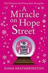 A Miracle on Hope Street by Emma Heatherington