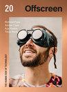 Offscreen, Issue 20 by Kai Brach