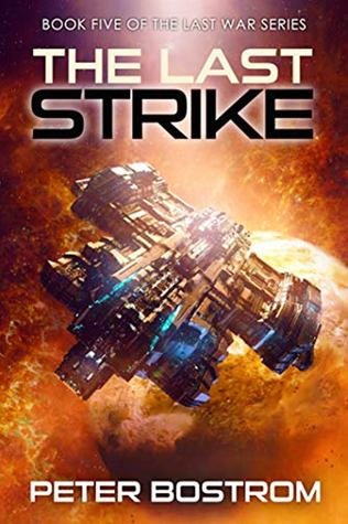 The Last Strike Book 5 of The Last War Series