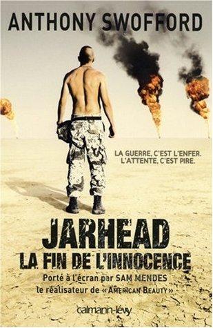 Jarhead : Un écrivain-soldat dans la guerre du Golfe
