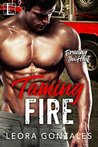 Taming Fire (Braving the Heat, #2)