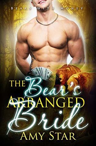 The Bear's Arranged Bride (Bears With Money, #8)