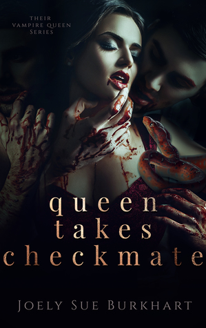Queen Takes Checkmate by Joely Sue Burkhart
