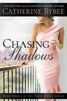 Chasing Shadows (First Wives, #3)