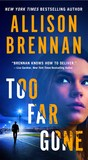 Too Far Gone (Lucy Kincaid, #14)