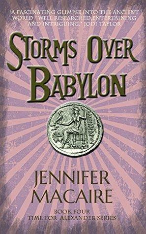 Storms Over Babylon (Time for Alexander)