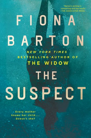 The Suspect (Kate Waters, #3) - Fiona Barton