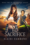The Sacrifice (Wicked, #2)