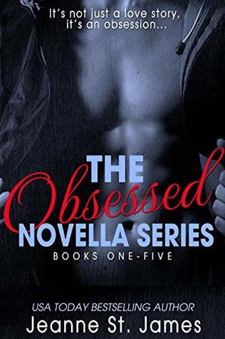 The Obsessed Novella Series: Books One-Five (Obsessed #1-5)