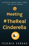 Meeting #TheRealCinderella