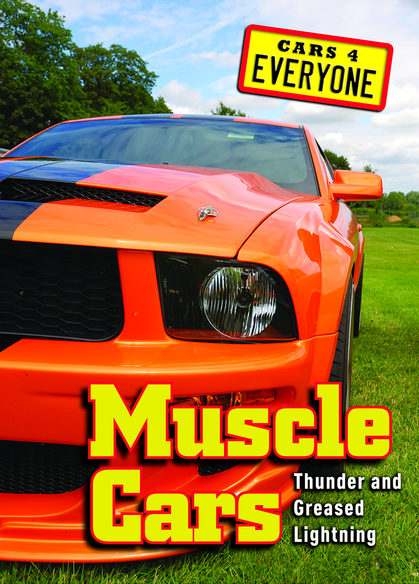 Muscle Cars: Thunder and Greased Lightning