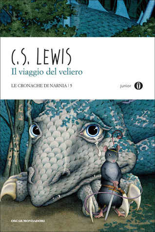 Il viaggio del veliero (Chronicles of Narnia, #3)