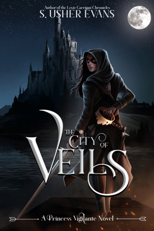 The City of Veils (Princess Vigilante, #1)
