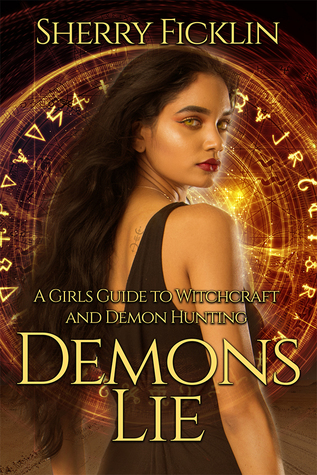 Demons Lie by Sherry D. Ficklin