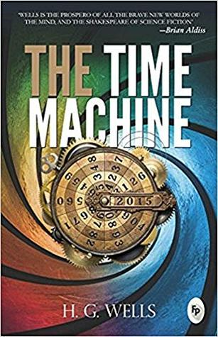 The Time Machine by H. G. Wells