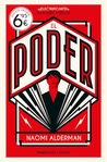 El poder by Naomi Alderman