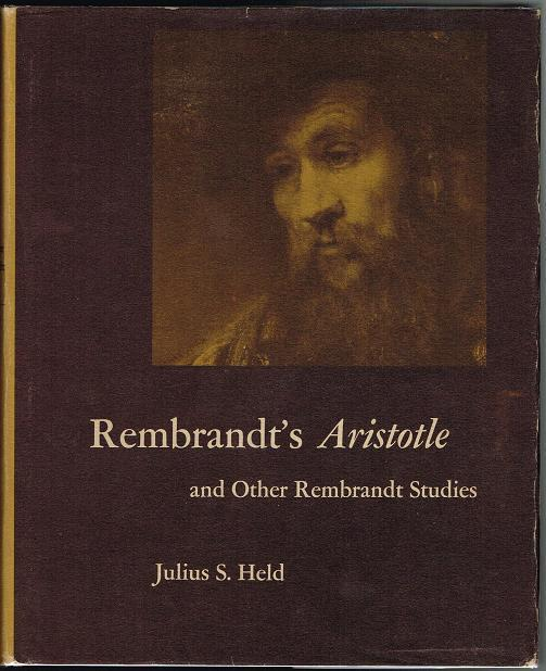 Rembrandt's Aristotle and Other Rembrandt Studies