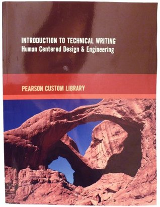 Introduction to Technical Writing Human Centered Design and Engineering