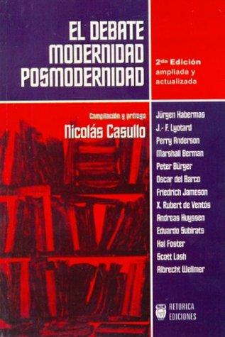El debate modernidad posmodernidad