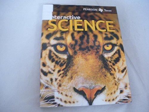 Interactive Science (Grade 7) Texas Edition