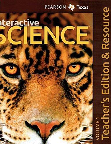 Texas Interactive Science, Grade 7 Teacher Edition, Vol. 1