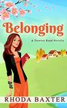 Belonging: A small town romance (Trewton Royd Novellas Book 2)