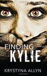 Finding Kylie (The Hybrid Series) (Volume 1)