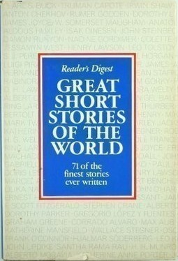 Great Short Stories of the World: 71 of the Finest Stories Ever Written