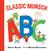Classic Munsch ABC by Robert Munsch
