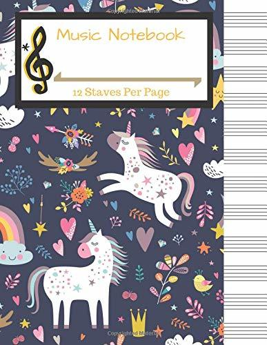 Music Notebook: Unicorn Blank Music Manuscript Paper: 12 Staves Per Page, 100 Pages of Staff Paper, Music Journal, Songwriting
