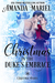 Christmas in the Duke's Embrace by Amanda Mariel