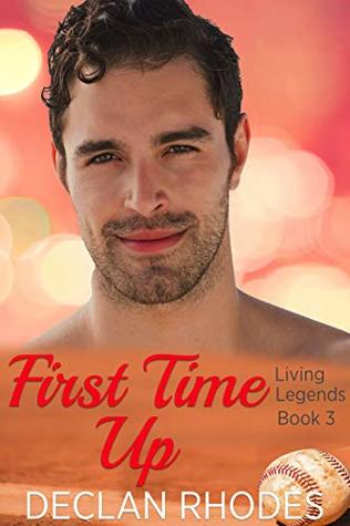 First Time Up (Living Legends #3)
