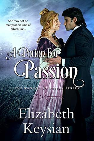 A Potion for Passion (Wanton in Wessex)