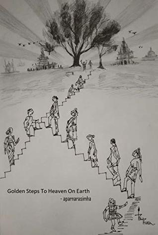 Golden Steps to Heaven on Earth (1)