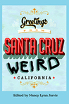 Santa Cruz Weird