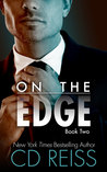 On the Edge by C.D. Reiss