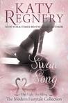 Swan Song (A Modern Fairytale #8)