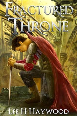 Fractured Throne (Fractured Throne, #1)
