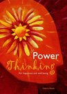 Power Thinking: For Happiness and Well-being