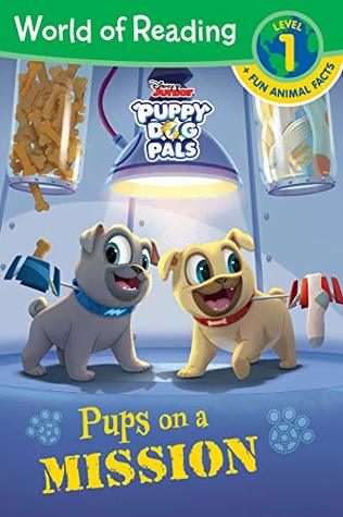 World of Reading Puppy Dog Pals: Pups on a Mission (World of Reading (eBook))
