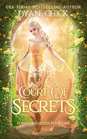 Court of Secrets: A Why Choose Fantasy Romance, Book 1 (Forbidden Queen)